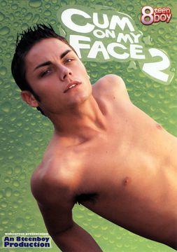 Cum On My Face 2
