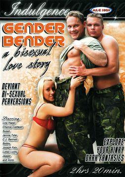 Gender Bender:  A Bisexual Love Story