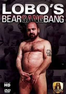 Lobo's Bear Gangbang
