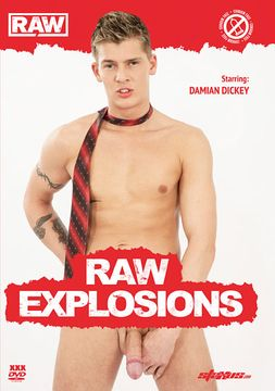 Raw Explosions