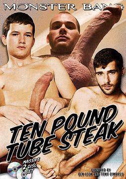 Ten Pound Tube Steak