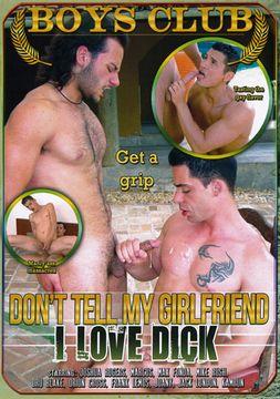 Don't Tell My Girlfriend I Love Dick
