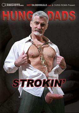 Hung Dads Strokin'